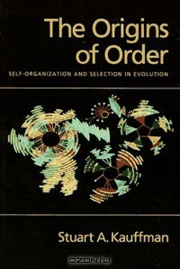 Stuart A. Kauffman / The Origins of Order: Self-Organization and Selection in Evolution / Stuart Kauffman here presents a brilliant new paradigm for evolutionary biology, one that extends the basic concepts of ...
