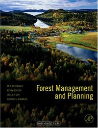 Pete Bettinger, Kevin Boston, Jacek Siry, Donald L. Grebner / Forest Management and Planning / This book provides a focused understanding of contemporary forest management issues through real life examples to engage ...
