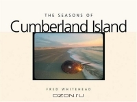 Fred Whitehead / The Seasons of Cumberland Island (A Wormsloe Foundation Nature Book) / Book DescriptionCumberland Island is the largest and most beloved of the Georgia barrier islands. Although it can be ...