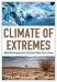 Climate of Extremes: Global Warming Science They Don't Want You to Know / Is the weather truly getting worse? When it comes to global warming, dire predictions seem to be all we see or hear. Climatologists Patrick Michaels and Robert Balling Jr. explain why the news and information we receive about global warming have become so apocalyptic. The science itself has become i